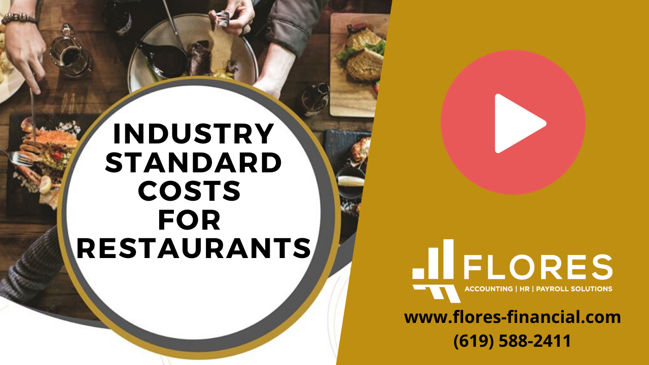 What is Industry Standard Cost and How do You Calculate it for Your Restaurant San Diego Accounting Services